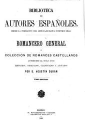 Romancero general: ó, Colección de romances castellanos anteriores al siglo XVIII, Volumen 16