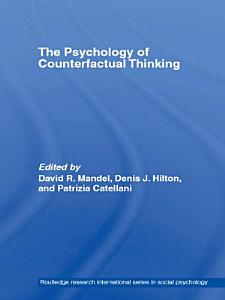 The Psychology of Counterfactual Thinking PDF
