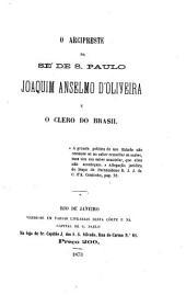 O arcipreste de Se' de S. Paulo Joaquim Anselmo d'Oliveira e o clero do Brasil