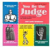 You Be the Judge: A Collection of Ethical Cases and Jewish Answers, Volume 1