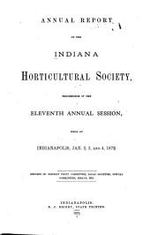 Annual Report of the Indiana Horticultural Society: Proceedings of the ... Annual Session