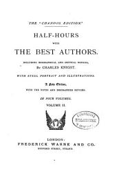 Half-hours with the Best Authors: Including Biographical and Critical Notices, Volume 2