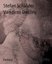 Vampires Destiny