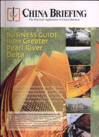 China Briefing s Business Guide to the Greater Pearl River Delta PDF