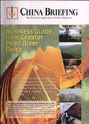 China Briefing s Business Guide to the Greater Pearl River Delta