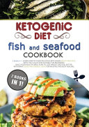 KETOGENIC DIET FISH AND SEAFOOD COOKBOOK PDF