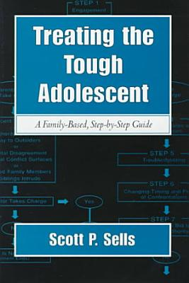 Treating the Tough Adolescent