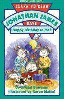 Jonathan James Says   Happy Birthday to Me   PDF