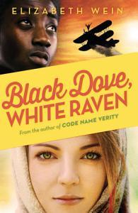 Black Dove White Raven Book