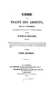 Code et traité des absents: Volume1