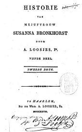 Historie van mejuffrouw Susanna Bronkhorst: Volume 5
