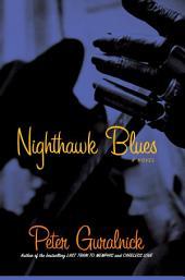 Nighthawk Blues: A Novel