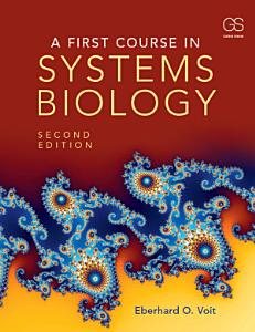 A First Course in Systems Biology PDF