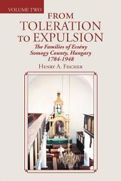 From Toleration to Expulsion: The Families of Ecsény Somogy County, Hungary 1784-1948