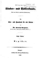 Allgemeine Länder und Völkerkunde: Bd. Register. 1846