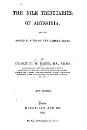 The Nile Tributaries of Abyssinia, and the Sword Hunters of the Hamran Arabs