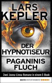 Der Hypnotiseur / Paganinis Fluch: Zwei Joona-Linna-Romane in einem Band