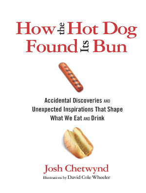 How the Hot Dog Found Its Bun PDF