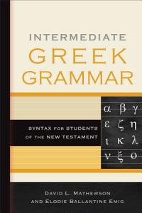 Intermediate Greek Grammar Book