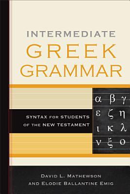 Intermediate Greek Grammar