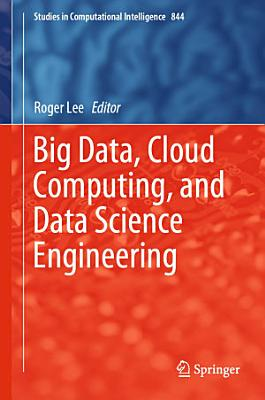 Big Data  Cloud Computing  and Data Science Engineering PDF