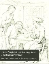 Gerechtigheid van Hertog Karel: historisch verhaal