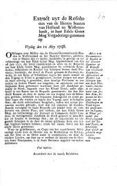 Advis van Gecommitteerde Raaden in het Noorder Quartier op de requeste van verscheide kooplieden [...] ten einde [...] de plaat genaamt den Horst, leggende voor [...] Texel, in behoorlijke staat gesteld [...] moge worden. Overgenoomen. 12 mey 1758