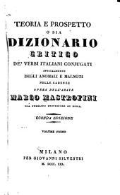Teoria e prospetto: o sia dizionario critico de' verbi italiani conjugati, specialmente degli anomali e malnoti nelle cadenze opera dell'abate, Volume 1