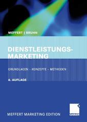 Dienstleistungsmarketing: Grundlagen - Konzepte - Methoden, Ausgabe 6