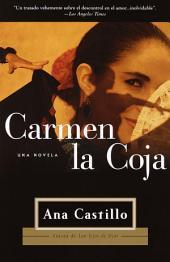 Carmen La Coja: una novela