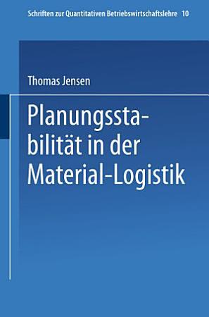 Planungsstabilit  t in der Material Logistik PDF