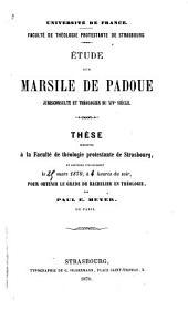 Étude sur Marsile de Padoue: jurisconsulte et théologien du XIVe siècle