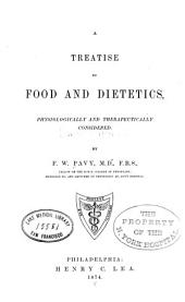 A Treatise on Food and Dietetics: Physiologically and Therapeutically Considered