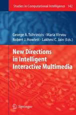 New Directions in Intelligent Interactive Multimedia PDF