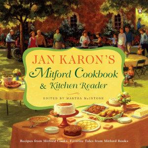 Jan Karon s Mitford Cookbook and Kitchen Reader