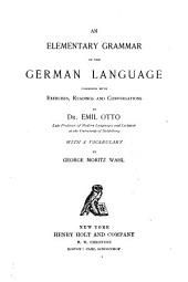 An Elementary Grammar of the German Language: Combined with Exercises, Readings and Conversations