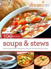 Soups and Stews - 100 Best Recipes