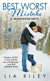 Best Worst Mistake: A Brightwater Novel