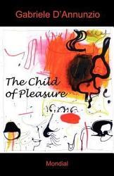 The Child Of Pleasure Book PDF