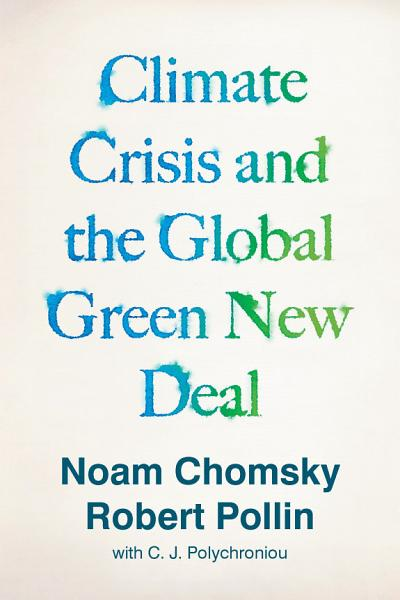 Download Climate Crisis and the Global Green New Deal Book