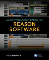Audio Production Basics with Reason Software PDF