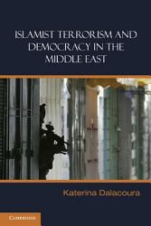 Islamist Terrorism And Democracy In The Middle East Book PDF