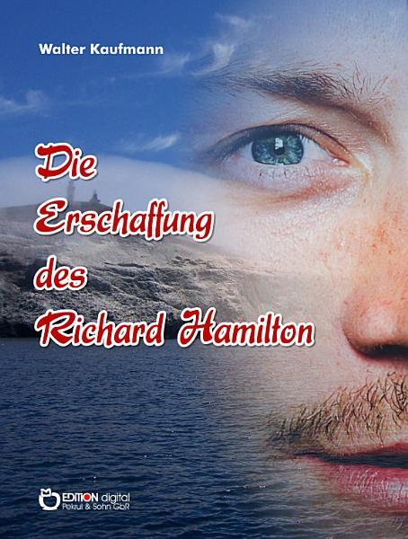 Die Erschaffung des Richard Hamilton PDF