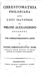 Chrestomathia Philoniana, cum animadversiones ed. a I.C.G. Dahl