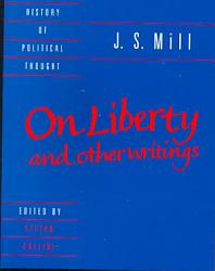 J S Mill On Liberty And Other Writings Book PDF