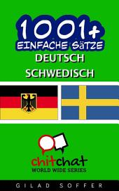 1001+ Einfache Sätze Deutsch - Schwedisch