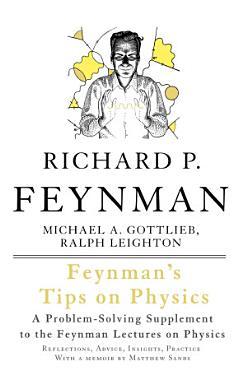 Feynman s Tips on Physics PDF