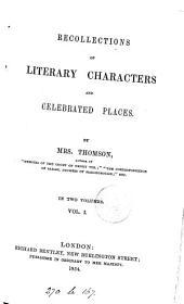Recollections of literary characters and celebrated places