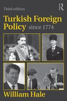 Turkish Foreign Policy Since 1774 PDF