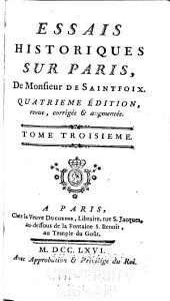 Essais historiques sur Paris: Volume3